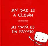 My Dad is a Clown / Mi papá es un payaso